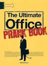 Challenge Prank The Ultimate Office Prank Book Ebook By Mae B Fired Official