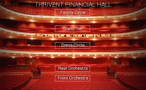 Performing Arts Center Design Guidelines Thrivent Financial Hall View From Your Seat Orchestra Fox