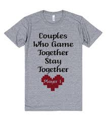 valentines shirts gaming s t shirt couples shirts skreened