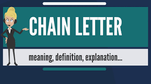 what is chain letter what does chain letter mean chain letter