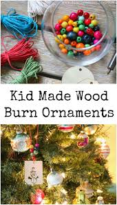 kid made wood burn ornaments simple acres