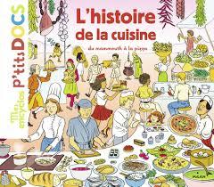 histoire de la cuisine l histoire de la cuisine du mammouth à la pizza