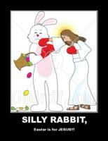 Silly Rabbit Meme - silly wabbit easter is for jesus meme generator captionator