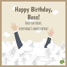 from sweet to funny birthday wishes for your boss