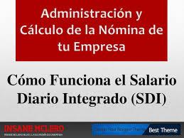 cmo calcular el salario diario integrado con sueldo como funciona el salario diario integrado