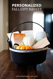 fall gift basket ideas personalized fall gift basket all for the memories