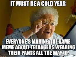 Memes About Internet - grandma finds the internet meme imgflip