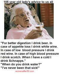 Wat Old Lady Meme - 105 year old lady s advice to us all for better digestion i drink