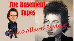 Bob Dylan Basement Tapes Vinyl by Bob Dylan U0027the Basement Tapes U0027 Classic Album Review Youtube