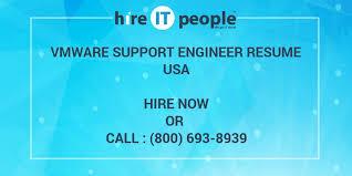 Vmware Resume Vmware Support Engineer Resume Hire It People We Get It Done
