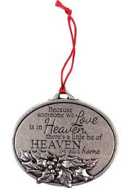 this memorial ornament offers the sweet sympathy quote if tears