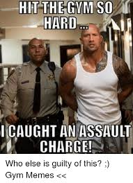 Soa Meme - hit the gym soa hard icaught anassaulit charge who else is guilty