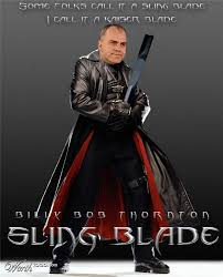 Sling Blade Meme - i had forgotten how good the movie sling blade really is