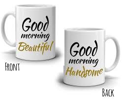romantic anniversary gifts for couples mug good morning handsome