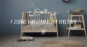schöne babyzimmer 7 schöne babyzimmer zum verlieben salon