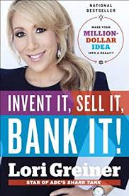 invent it sell it bank it make your million dollar idea into a