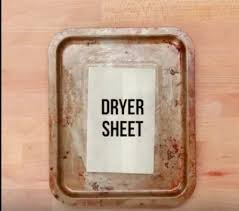 your dirtiest pan is no match for a dryer sheet cleaning