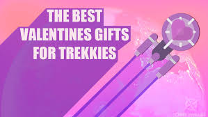 trek valentines trek gifts for him and on valentines day questmerch