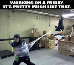 Fun Friday Meme - 55 crazy friday memes
