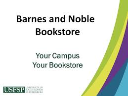 Barnes And Noble In St Petersburg Fl Welcome To Usfsp U2026now Tell Me About The Money Ppt Download