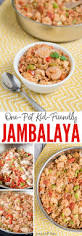 160 best kid friendly recipes images on pinterest kid friendly kid friendly one pot jambalaya