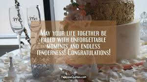 wedding quotes may your may your together be filled with unforgettable moments and