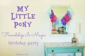my pony party ideas my pony birthday party illistyle