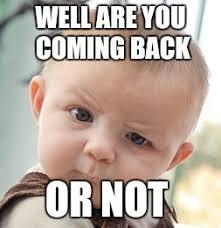 Wew Meme - skeptical baby meme imgflip