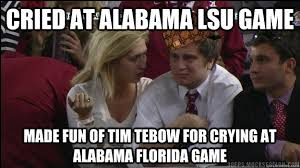 Funny Lsu Memes - cried at alabama lsu game made fun of tim tebow for crying at