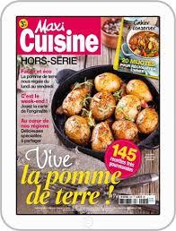 maxi cuisine recette maxi cuisine hors série magazine digital discountmags com