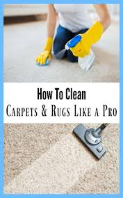 how to vacuum carpet learn how to clean carpets and rugs like a pro remove stains
