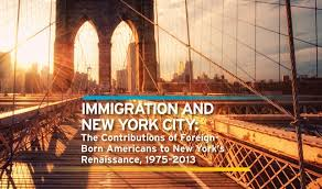 immigration and new york city the contributions of foreign born