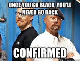 Once You Go Black Meme - order up overdrawn