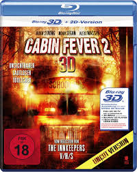 cabin fever 2 spring fever alchetron the free social encyclopedia
