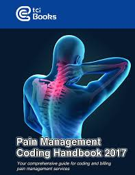 pain management coding procedures guidelines handbook 2017