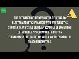 Visible Light Examples What Is The Meaning Of Ultraviolet Light Youtube