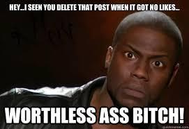 Funny Bitch Memes - kevin hart memes quickmeme
