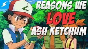 15 reasons we love ash ketchum from pokémon youtube