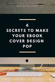 ebook cover design 6 secrets to make your ebook cover design improve your sales