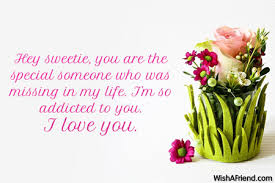 hey sweetie you are the special message for