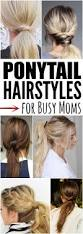 Quick Easy Hairstyles For Girls by Best 25 Easy Ponytail Hairstyles Ideas On Pinterest Quick Updo