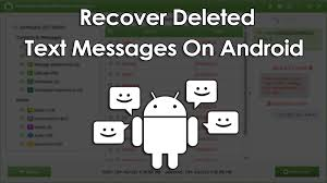 can you recover deleted text messages on android how to recover deleted text messages on android device