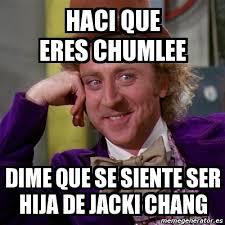Chumlee Meme - meme willy wonka haci que eres chumlee dime que se siente ser hija