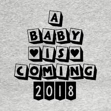 Coming Soon Baby 2018