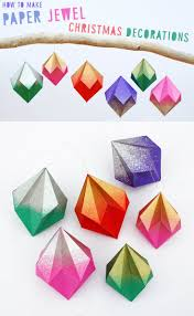 how to make paper christmas jewel decorations gorgeous diy paper