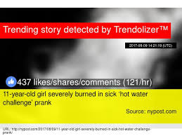 Challenge Prank 11 Year Severely Burned In Sick 8216 Water