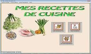 logiciel recette cuisine gratuit mes recettes de cuisine télécharger gratuitement la dernière version