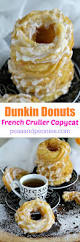 the dunkin donuts french cruller donut copycat made in the comfort