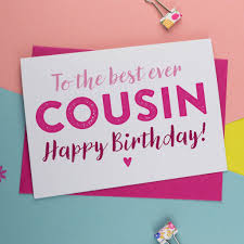 cousin birthday card birthday card for cousin in pink or blue by a is for alphabet