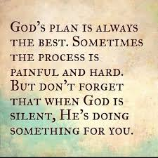 god s plan is always the best quotes quote religious quotes quotes